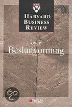 Harvard Business Review Over Besluitvorming