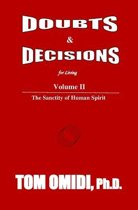 Doubts and Decisions for Living Vol. II