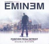 Eminem Forever Detroit Mixtape