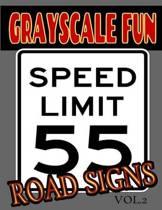 Grayscale Fun Road Signs Vol.2