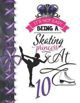 It's Not Easy Being A Skating Princess At 10