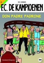 De Kampioenen  53 Don Padre Padrone