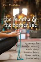 Buddha & The Borderline