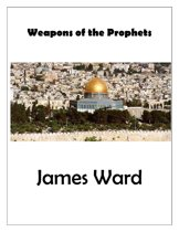 Weapons of the Prophets