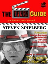 The Take2 Guide To Steven Spielberg