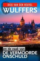 Wulffers en de zaak van de vermoorde onschuld