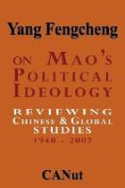On Mao's Political Ideology