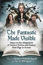 The Fantastic Made Visible