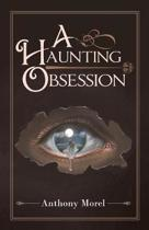 A Haunting Obsession