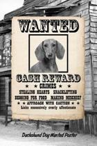 Dachshund Dog Wanted Poster