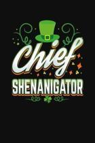 Chief Shenanigator