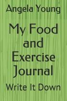 My Food and Exercise Journal: Write It Down