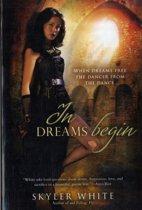 In Dreams Begin