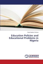 Education Policies and Educational Problems in Nigeria
