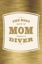 The Best Kind Of Mom Raises A Diver