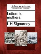Letters to Mothers.