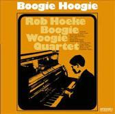 Rob Hoeke Boogie Woogie Quartet – Boogie Hoogie