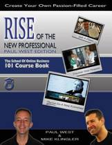 Rise of the New Professional - Paul West Edition
