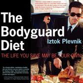 The Bodyguard Diet