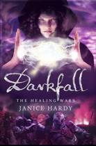 Darkfall (The Healing Wars, Book 3)