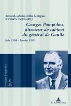 Georges Pompidou, Directeur de Cabinet Du G n ral de Gaulle