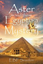 Aster and the Egyptian Mystery