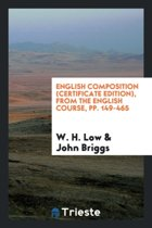 English Composition (Certificate Edition), from the English Course, Pp. 149-465