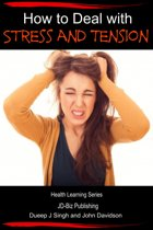 How to Deal with Stress and Tension
