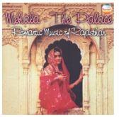 Mehala - Classical Music Of Rajasth