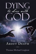Dying to Live with God