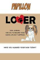 Papillon Lover Dog Journal