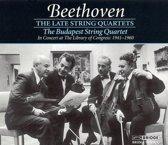 Beethoven: The Late String Quartets / Budapest Quartet