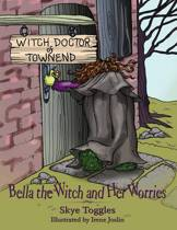 Bella the Witch and Her Worries