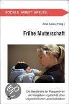 Frühe Mutterschaft