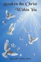 Awaken the Christ Within You