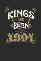 Kings Are Born In 1991: Dotted Bullet Journal (6 X 9 -120 Pages) for Birthday Gift Idea for Women and Men