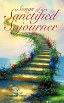 Songs of a Sanctified Sojourner