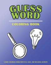 Guess Words Coloring Book