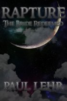 Rapture, The Bride Redeemed