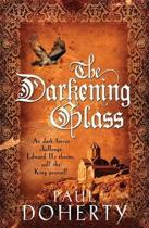 The Darkening Glass (Mathilde of Westminster Trilogy, Book 3)