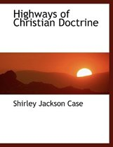 Highways of Christian Doctrine