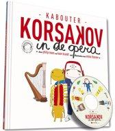 Kabouter Korsakov 3 - Kabouter Korsakov in de opera