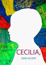 Cecilia, sans accent