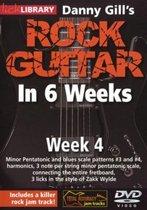 Danny Gill's Rock Guitar In 6 Weeks - Week 4