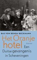 Boek cover Het oranjehotel van Bas Von Benda-Beckmann
