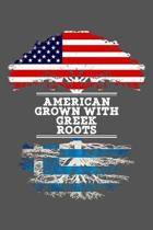 American Grown With Greek Roots