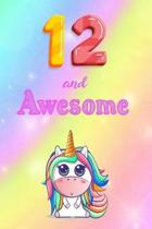 12 And Awesome: Cute Unicorn Notebook For Girls Accessories - Perfect gift for Girls who are 12 years old - 6 x 9'' 120 Love Heart Head