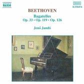 Beethoven: Bagatelles Op 33, 119 & 126 / Jeno Jando