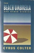 The Beach Umbrella and Other Stories