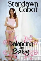 Balancing the Baby